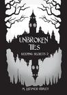 Unbroken Ties (Keeping Secrets, #2)