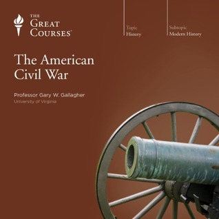 The American Civil War by Gary W. Gallagher