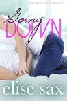 Going Down (Wish Upon A  Stud, #1)