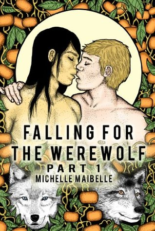 Falling for the Werewolf, Part 1