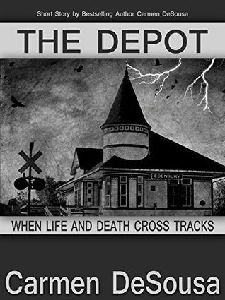 The Depot When Life And Death Cross Tracks By Carmen Desousa