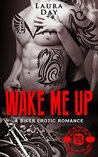 Wake Me Up (Fallen Angels MC, #2)