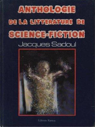 Anthologie de la Littérature de Science Fiction