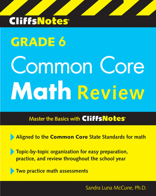 CliffsNotes Grade 6 Common Core Math Review