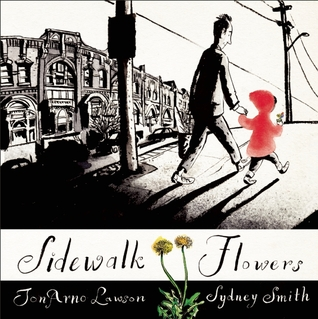 Sidewalk Flowers by JonArno Lawson