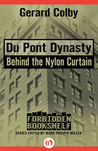Du Pont Dynasty by Gerard Colby