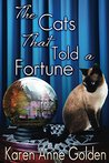 The Cats that Told a Fortune (The Cats That #3)