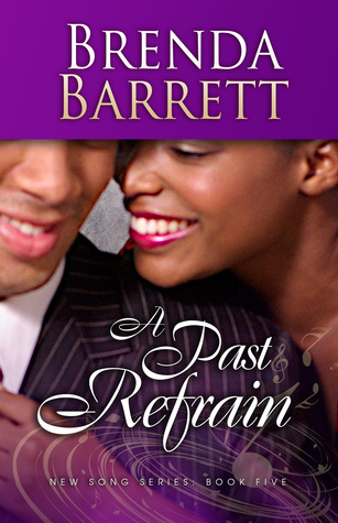 A Past Refrain (New Song Series: Book 5)