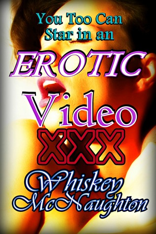 You Too Can Star in an Erotic Video XXX