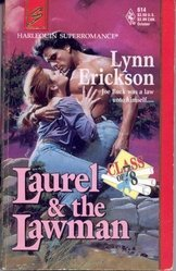Laurel and the Lawman : Class of '78 (Harlequin Superromance No. 614)