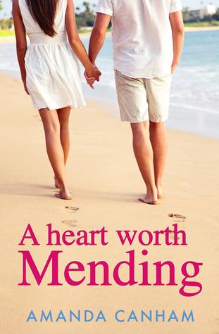 A Heart Worth Mending by Amanda Canham