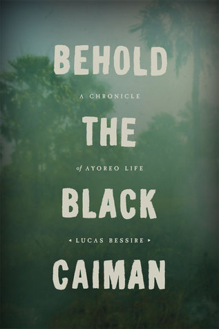 Ebook Behold the Black Caiman: A Chronicle of Ayoreo Life by Lucas Bessire read!