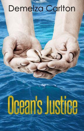Ocean's Justice (Ocean's Gift - Turbulence and Triumph Series, #1)