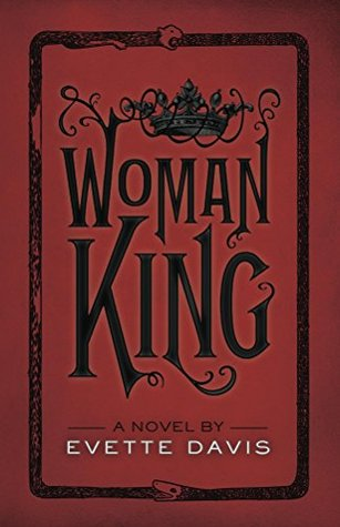 Woman King, Second Edition (Dark Horse Trilogy, #1)