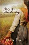 Hearts Awakening (Hearts Along the River, #1)