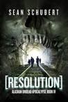 Resolution (Alaskan Undead Apocalypse #4)