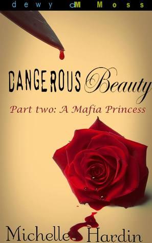 A Mafia Princess (Dangerous Beauty, #2)