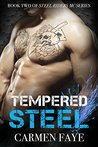 Tempered Steel (Steel Riders MC, #2)