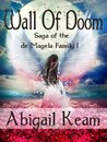 Wall of Doom (The Princess Maura Tales, Book 1: An Epic Fantasy Series)