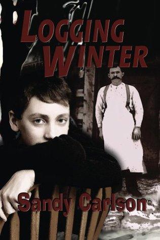 Logging Winter (Michigan Historical Fictions for Kids Book 2)