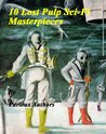 10 Lost Pulp Sci-Fi Masterpieces by F.L. Wallace