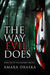 The Way Evil Does (The Eisenbrey Trilogy, #1)