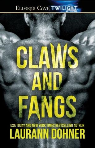 Ebook Claws and Fangs by Laurann Dohner TXT!