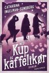Med kup og kaffelikør by Catharina Ingelman-Sundberg