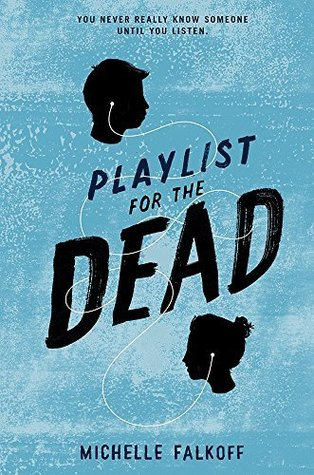 Playlist for the Dead by Michelle Falkoff thumbnail