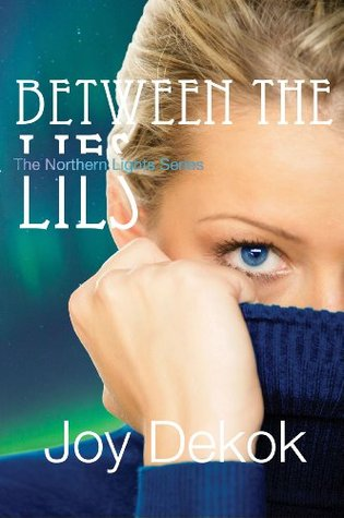 Between the Lies (Northern Lights Series #1)