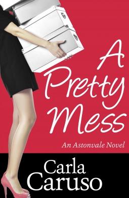 A Pretty Mess (Astonvale #1)