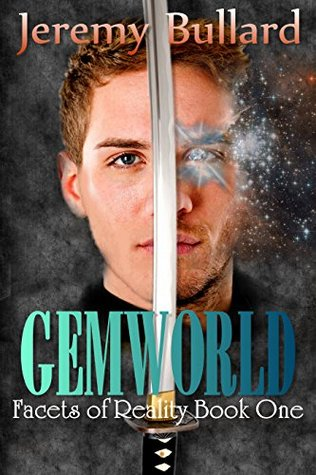 Gemworld (Facets of Reality Book 1)