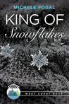 King of Snowflakes (West Coast Boys, #1)