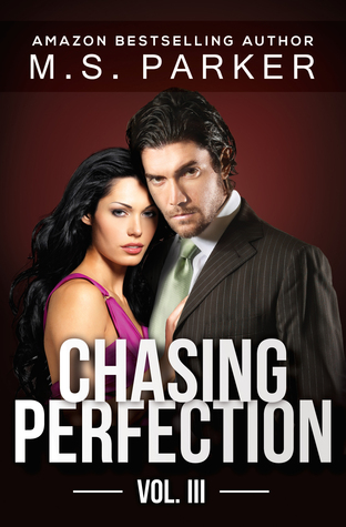 Chasing Perfection: Vol. III (Chasing Perfection, #3)