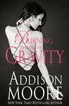 Burning Through Gravity by Addison Moore