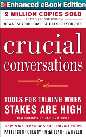 Crucial Conversations Tools for Talking When Stakes Are High, Second Edition [Enhanced eBook] - Kerry Patterson