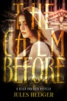 The Calm Before (Reign and Ruin, #0.5)