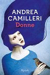 Donne by Andrea Camilleri