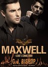 MAXWELL 3: Love's Conviction (Phoenix Club, #15)