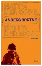 Natt'a der oppe, natt'a der nede by Anders Bortne