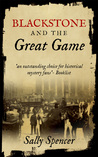 Blackstone and the Great Game (Inspector Sam Blackstone #2)