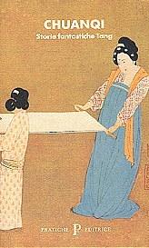 Chuanqi: Storie fantasiche Tang