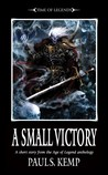 A Small Victory by Paul S. Kemp