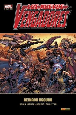 Los nuevos vengadores #10: reinado oscuro by Brian Michael Bendis