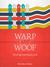 Warp and Woof: Weaving Comm...