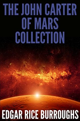 The John Carter of Mars Collection (7 Novels/Bonus Audiobook Links)