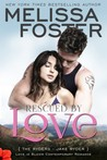 Rescued by Love (The Ryders #5; Love in Bloom #42)
