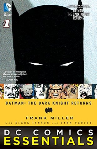 DC Comics Essentials: Batman: The Dark Knight Returns, #1 (DC Comics Essentials: Batman: The Dark Knight Returns #1)