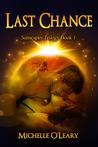 Last Chance (Sunscapes Trilogy Book 1)