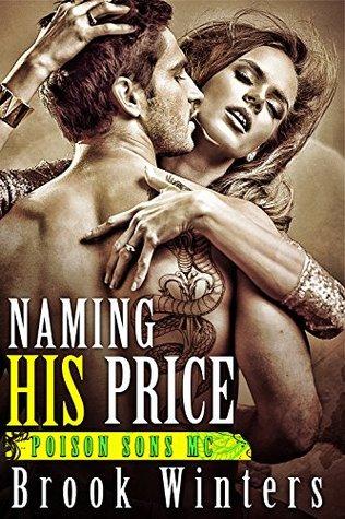 Naming His Price (Poison Sons MC)